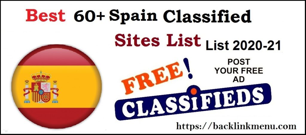 Top 60+ Spain Classified Submission Sites List 2021