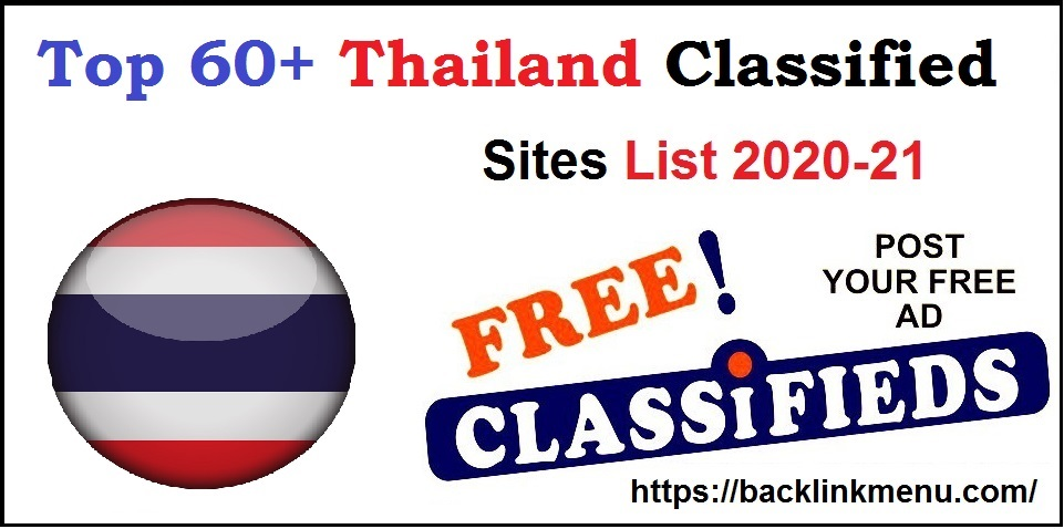 Top 60+ Thailand Classified Submission Sites List 2021